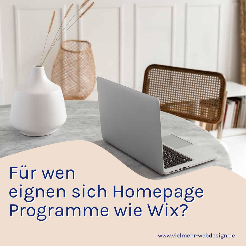 Für wen eignen sich Homepage Programme wie WIX?