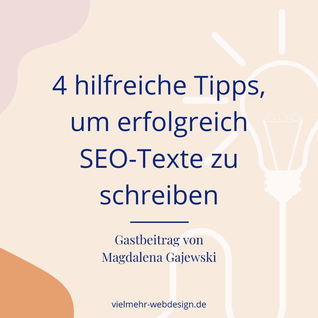 4 hilfreiche Tipps, um erfolgreich SEO-Texte zu schreiben